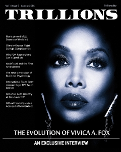 VOL. 1 ISSUE 5 AUGUST 2016 of TRILLIONS